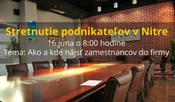 stretnutie podnikatelov nitra 16.juna